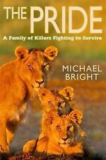 The Pride: A Family of Killers Fighting to Survive by Michael Bright, Book, New