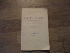 ANDRE SUARNET cafe de la gare theatre billaudot 1947  non coupé