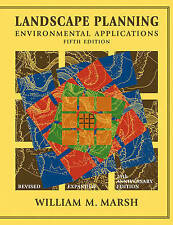 NEW Landscape Planning: Environmental Applications by William M. Marsh