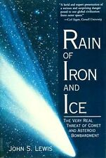 NEW Rain of Iron & Ice Comet + Asteroid Collisions NEA Interception Extinctions