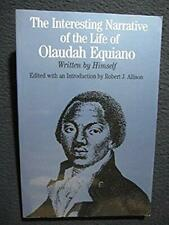 The Interesting Narrative of the Life of Olaudah Equiano: Written by Himself (..