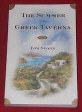 THE SUMMER OF MY GREEK TAVERN ~ Tom Stone ~