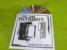 THE BELLRAYS - THE RED, WHITE & BLACK !!! RARE CD PROMO !!!!!!!!!!!!!!!!