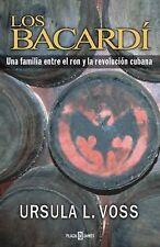 Los BacardÃ: Una Familia Entre el Ron y la Revolución Cubana (Spanish Edition)