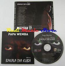 CD PAPA WEMBA Bakala dia kuba 2001 NEXT MUSIC CDS 8916 NO lp mc dvd vhs