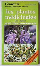 PLANTES MEDICINALES DES REGIONS MEDITERRANEENNES, R. FRITSCH Santé Phytothérapie