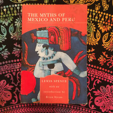 The Myths of Mexico and Peru by Lewis Spence (2005 Paperback)
