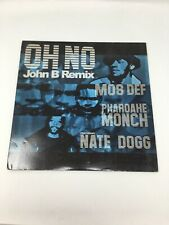 "OH NO JOHN B REMIX -MOS DEF FEATURING NATE DOGG  12"" SINGLE VINYL"