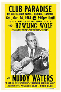 Blues: Howling Wolf vs. Muddy Waters at The Paradise Theatre Poster 1964  12x18