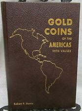 Gold Coins of the America's with Values, Harris Robert