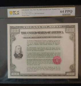 $500,000,000 ND 1987 Intaglio US Treasury Note PCGS Graded 64 PPQ- VERY RARE!