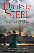DANIELLE STEEL ___ A GOOD WOMAN ____ BRAND NEW ___ FREEPOST UK