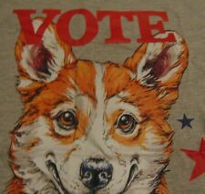 Funny Vote Corgi Pembroke Welsh Election Puppy Dog T Shirt Free Shipping size Xl