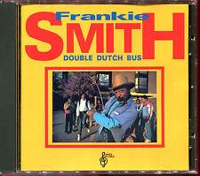 FRANKIE SMITH - DOUBLE DUTCH BUS - FIRST PRESS BEST OF CD ALBUM [1736]