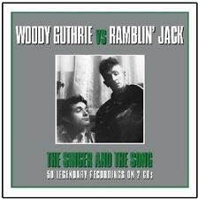 WOODY GUTHRIE & RAMBLIN' JACK ELLIOT THE SINGER AND THE SONG - 2 CD BOX SET