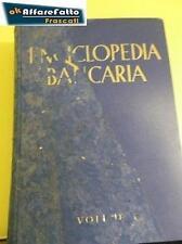 LIBRO ENCICLOPEDIA BANCARIA  CONFEDER FASCISTA DELLE AZIENDE DEL CREDI.ANNO 1942