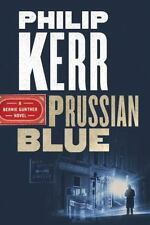 Philip Kerr SIGNED, Prussian Blue, Bernie Gunther 12 HC 1st Edtion 1st Print NEW