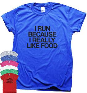 Funny running T-shirt womens mens humour workout slogan I Run Because Food
