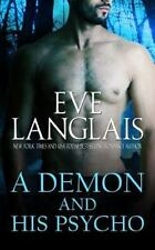 A DEMON AND HIS PSYCHO by Eve Langlais 2014 Erotic Paranormal Romance (Hell #3)