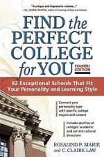 FIND THE PERFECT COLLEGE FOR YOU - MARIE, ROSALIND P./ LAW, C. CLAIRE - NEW PAPE