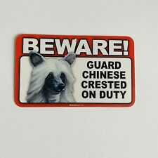 Scanical Beware Guard Dog on Duty Sign - Chinese Crested