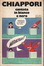 Chiappori CANTATA IN BIANCO E NERO 1° ed. Mondadori 1980