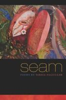 Crab Orchard Series in Poetry: Seam by Tarfia Faizullah (2014, Paperback)
