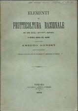 Genesy - Elementi di frutticoltura razionale - 1882 1^Edz. Torino