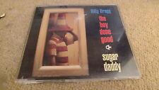 BILLY BRAGG - THE BOY DONE GOOD/SUGAR DADDY (CD SINGLE)