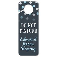 Do Not Disturb Exhausted Person Sleeping Plastic Door Knob Hanger Sign