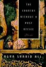 Country Without a Post Office by Agha Ali and Agha Shahid Ali (1998, Paperback)