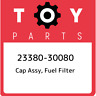 23380-30080 Toyota Cap assy, fuel filter 2338030080, New Genuine OEM Part