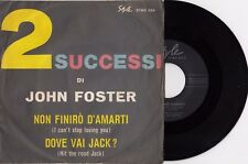 "JOHN FOSTER HIT THE ROAD JACK / I CAN'T STOP RAY CHARLES 1962 RECORD ITALY 7"" PS"