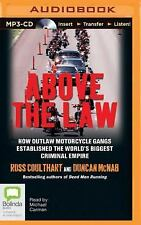 Above the Law by Duncan McNab and Ross Coulthart (2015, MP3 CD, Unabridged)
