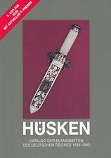 Hüsken: Katalog der Blankwaffen des Deutschen Reiches 1933-1945 NEU mit Preisen