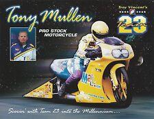 TONY MULLEN 1999 Mall.com NHRA Drag Racing Pro Stock BIKE POSTCARD-HANDOUT