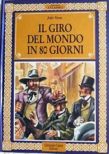 IL GIRO DEL MONDO IN 80 GIORNI JULES VERNE COLLANA I CLASSICICASINI EDITORE 1987
