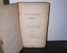 The Young Rifleman's Comrade Printed Philadelphia 1827 Shipwreck Captivity Scarc