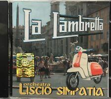 ORCHESTRA LISCIO SIMPATIA - LA LAMBRETTA CD NUOVO