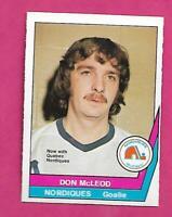 RARE 1977-78 OPC WHA # 14 NORDIQUES DON MCLEOD  GOALIE NRMT-MT CARD (INV# C6785)