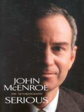 Serious by McEnroe, John