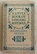More details for a little book of singing rhymes wilhelmina stitch 1st 1932 rare