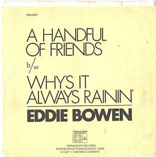 EDDIE BOWEN--PICTURE SLEEVE ONLY---(HANDFUL OF FRIENDS)--PS--PIC--SLV