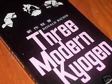 THREE MODERN KYOGEN by Donald Richie