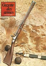 GAZETTE DES ARMES N°97 PISTOLETS MITRAILLEURS BRESILIENS /BROWN BESS /FUSIL GRAS