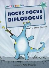 Hocus Pocus Diplodocus (Early Reader) (Turquoise Band) by Steve Howson Book The