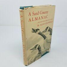 A Sand County Almanac, True First Edition, 1st Printing - Aldo Leopold - 1949 DJ