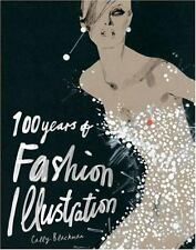 100 Years of Fashion Illustration by Cally Blackman NEW Paperback Book