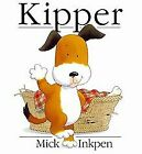 Kipper. (Lernmaterialien) by Mick Inkpen   Book   condition good