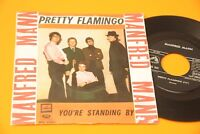 "MANFRED MAN 7"" PRETTY FLAMINGO ORIG ITALY 1966 EX !!!!!!!!!!!!!!!!!!!!!!!!!"